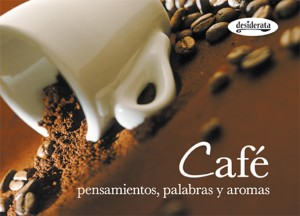 Café: Pensamientos, Palabras, Sabores